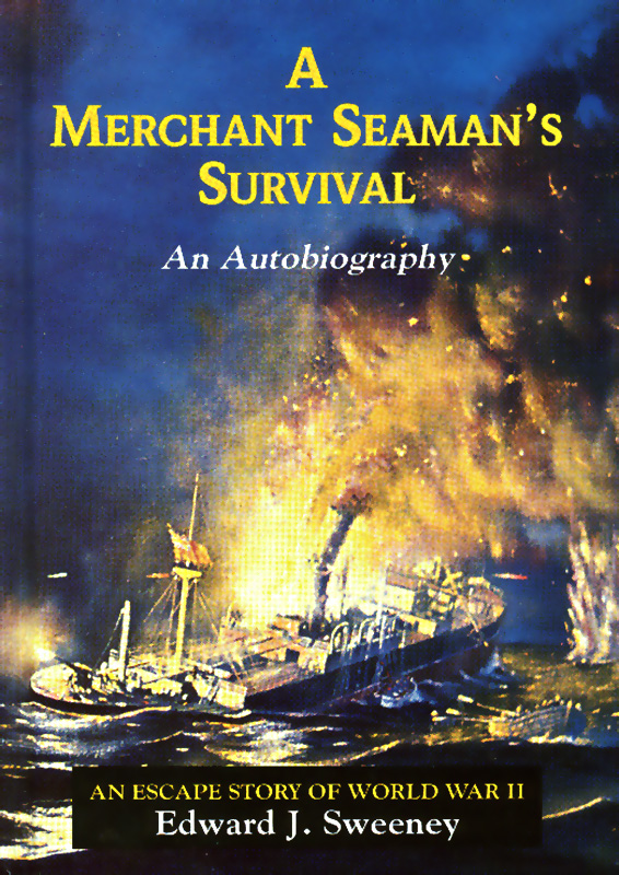 A Merchant Seaman's Survival